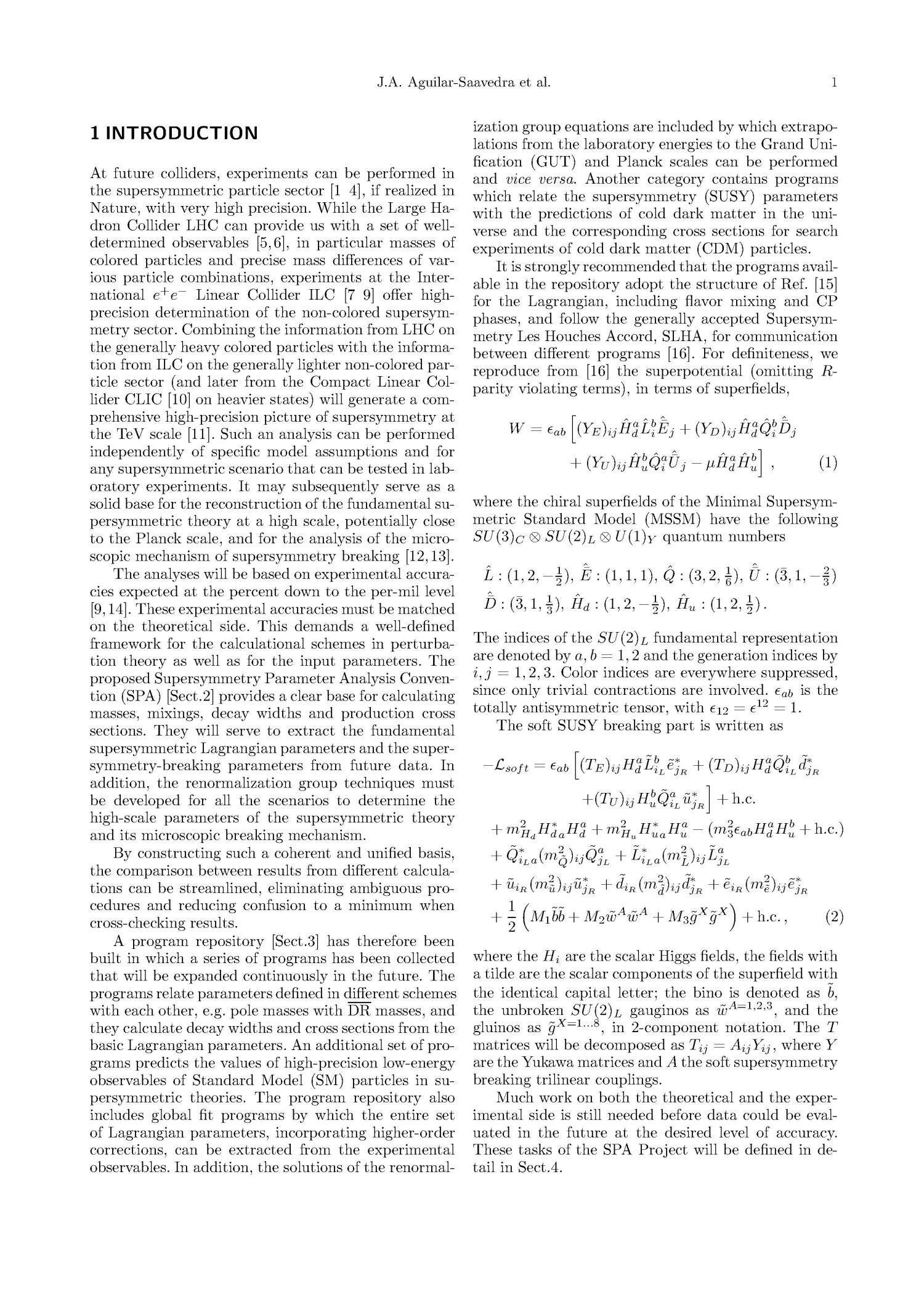 Supersymmetry Parameter Analysis: SPA Convention andProject                                                                                                      [Sequence #]: 3 of 19