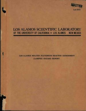 Primary view of object titled 'LOS ALAMOS MOLTEN PLUTONIUM REACTOR EXPERIMENT (LAMPRE) HAZARD REPORT'.
