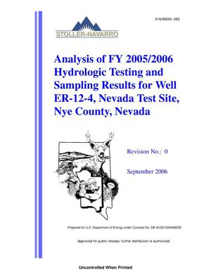 Primary view of object titled 'Analysis of FY 2005/2006 Hydrologic Testing and Sampling Results for Well ER-12-4, Nevada Test Site, Nye County, Nevada, Rev. No.: 0'.