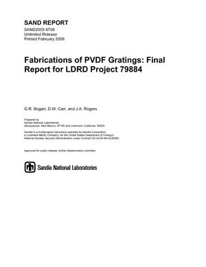 Primary view of object titled 'Fabrications of PVDF gratings :final report for LDRD project 79884.'.