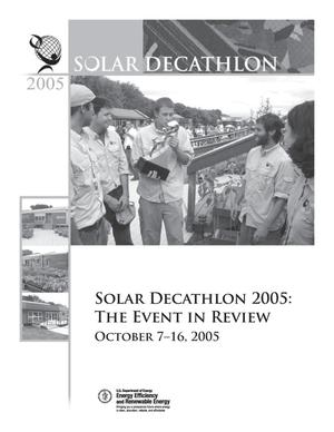 Primary view of object titled 'Solar Decathlon 2005: The Event in Review'.