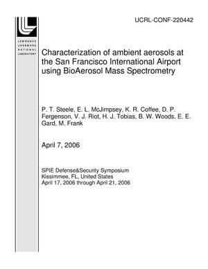 Primary view of object titled 'Characterization of ambient aerosols at the San Francisco International Airport using BioAerosol Mass Spectrometry'.