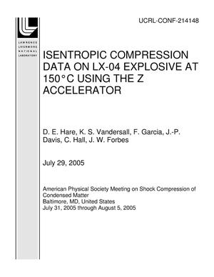 Primary view of object titled 'ISENTROPIC COMPRESSION DATA ON LX-04 EXPLOSIVE AT 150?C USING THE Z ACCELERATOR'.