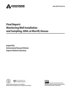 Primary view of object titled 'Final report : monitoring well installation and sampling, 2004, Morrill, Kansas.'.