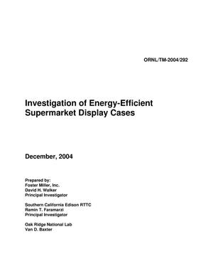 Primary view of object titled 'Investigation of Energy-Efficient Supermarket Display Cases'.