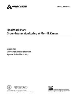 Primary view of object titled 'Final work plan : groundwater monitoring at Morrill, Kansas.'.