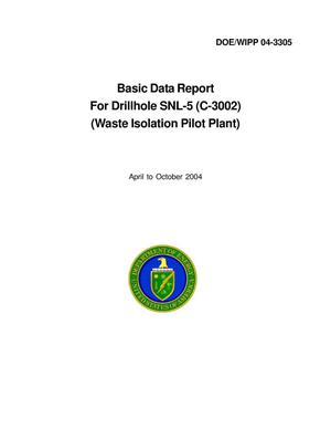 Primary view of object titled 'Basic Data Report for Drillhole SNL-5 (C-3002)'.