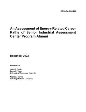 Primary view of object titled 'An Assessment of Energy-Related Career Paths of Senior Industrial Assessment Center Program Alumni'.