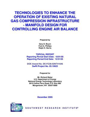 Primary view of object titled 'TECHNOLOGIES TO ENHANCE THE OPERATION OF EXISTING NATURAL GAS COMPRESSION INFRASTRUCTURE - MANIFOLD DESIGN FOR CONTROLLING ENGINE AIR BALANCE'.