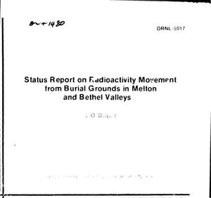 Primary view of object titled 'Status report on radioactivity movement from burial grounds in Melton and Bethel valleys'.
