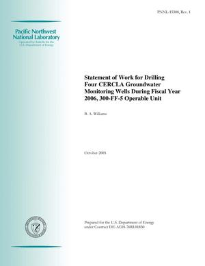 Primary view of object titled 'Statement of Work for Drilling Four CERCLA Groundwater Monitoring Wells During Fiscal Year 2006, 300-FF-5 Operable Unit'.
