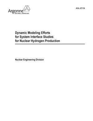 Primary view of object titled 'Dynamic modeling efforts for system interface studies for nuclear hydrogen production.'.