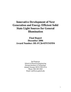 Primary view of object titled 'Innovative Development of Next Generation and Energy Efficient Solid State Light Sources for General Illumination'.