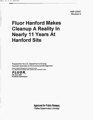 Primary view of object titled 'FLUOR HANFORD (FH) MAKES CLEANUP A REALITY IN NEARLY 11 YEARS AT HANFORD'.