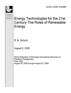 Primary view of object titled 'Energy Technologies for the 21st Century-The Roles of Renewable Energy'.