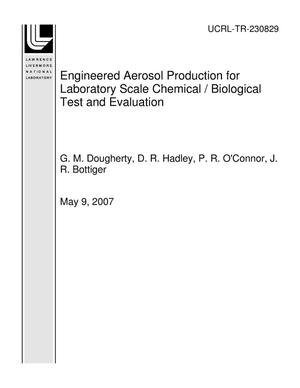 Primary view of object titled 'Engineered Aerosol Production for Laboratory Scale Chemical / Biological Test and Evaluation'.