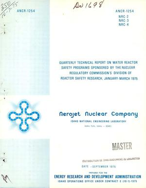 Primary view of object titled 'Quarterly technical report on water reactor safety programs sponsored by the Nuclear Regulatory Commission's Division of Reactor Safety Research, January--March 1975'.