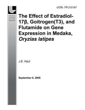 Primary view of object titled 'The Effect of Estradiol-17(beta), Goitrogen (T3), and Flutamide on Gene Expression in Medaka, Oryzias latipes'.