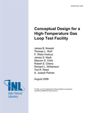Primary view of object titled 'Conceptual Design for a High-Temperature Gas Loop Test Facility'.