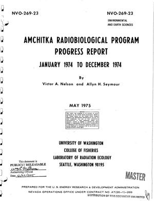 Primary view of object titled 'Amchitka radiobiological program progress report, January 1974--December 1974'.