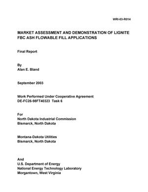 Primary view of object titled 'Market Assessment and Demonstration of Lignite FBC Ash Flowable Fill Applications'.