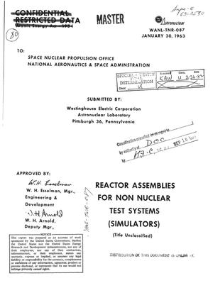 Primary view of object titled 'Reactor assemblies for non nuclear test systems (simulators)'.