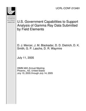 Primary view of object titled 'U.S. Government Capabilities to Support Analysis of Gamma Ray Data Submitted by Field Elements'.