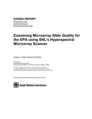 Primary view of object titled 'Examining microarray slide quality for the EPA using SNL's hyperspectral microarray scanner.'.