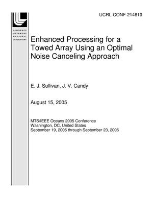 Primary view of object titled 'Enhanced Processing for a Towed Array Using an Optimal Noise Canceling Approach'.