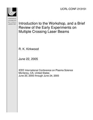 Primary view of object titled 'Introduction to the Workshop, and a Brief Review of the Early Experiments on Multiple Crossing Laser Beams'.