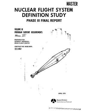 Primary view of object titled 'Nuclear flight system definition study. Phase III. Final report. Volume III. Program support requirements'.