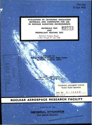 Primary view of object titled 'Evaluation of cryogenic insulation materials and composites for use in nuclear radiation environments. Materials test and propellant heating test. Quarterly progress report, 1 May--31 July 1968'.