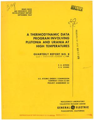Primary view of object titled 'A Thermodynamic Data Program Involving Plutonia and Urania at High Temperatures. Quarterly Report No. 8, May 1--August 1, 1969.'.