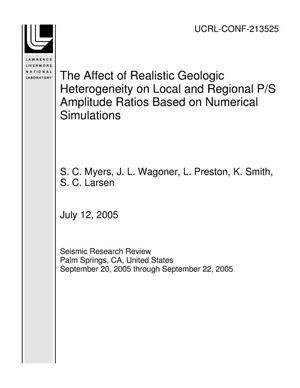 Primary view of object titled 'The Affect of Realistic Geologic Heterogeneity on Local and Regional P/S Amplitude Ratios Based on Numerical Simulations'.