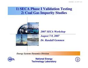 Primary view of object titled 'SECA Phase 1 Validation Testing/Coal Gas Impurities'.