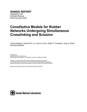 Primary view of object titled 'Constitutive models for rubber networks undergoing simultaneous crosslinking and scission.'.