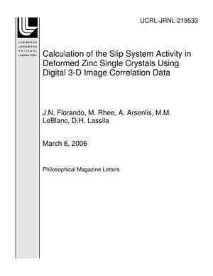 Primary view of object titled 'Calculation of the Slip System Activity in Deformed Zinc Single Crystals Using Digital 3-D Image Correlation Data'.