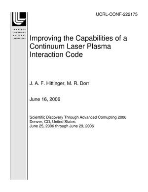 Primary view of object titled 'Improving the Capabilities of a Continuum Laser Plasma Interaction Code'.