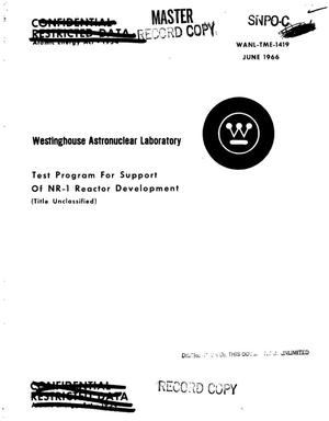 Primary view of object titled 'Test program for support of NR-1 reactor development'.