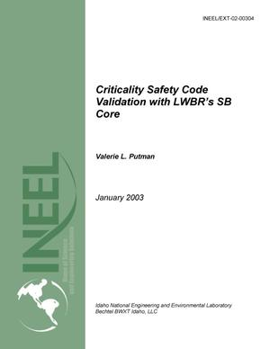 Primary view of object titled 'Criticality Safety Code Validation with LWBR's SB Cores'.