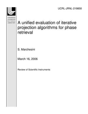 Primary view of object titled 'A unified evaluation of iterative projection algorithms for phase retrieval'.