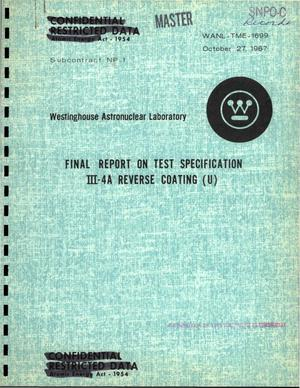 Primary view of object titled 'Final report on test specification III-4A reverse coating'.