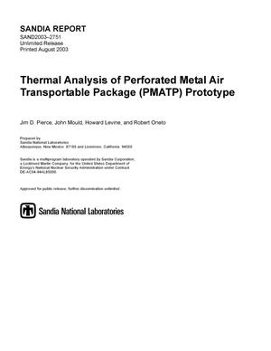 Primary view of object titled 'Thermal analysis of Perforated Metal Air Transportable Package (PMATP) prototype.'.