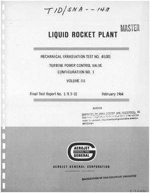 Primary view of object titled 'Mechanical irradiation test No. 4/L001. Volume III. Turbine power control valve configuration No. 1'.