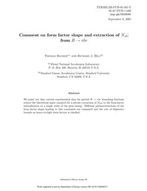 Primary view of object titled 'Comment on Form Factor Shape and Extraction of $|V_{ub}|$ from $B\to\pi l \nu$'.