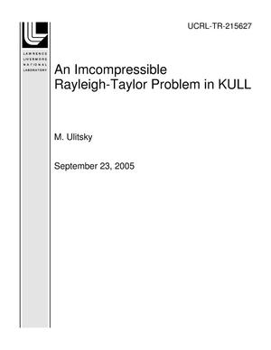 Primary view of object titled 'An Imcompressible Rayleigh-Taylor Problem in KULL'.