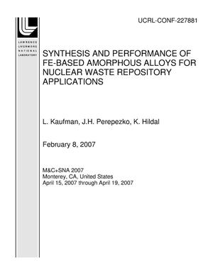 Primary view of object titled 'SYNTHESIS AND PERFORMANCE OF FE-BASED AMORPHOUS ALLOYS FOR NUCLEAR WASTE REPOSITORY APPLICATIONS'.