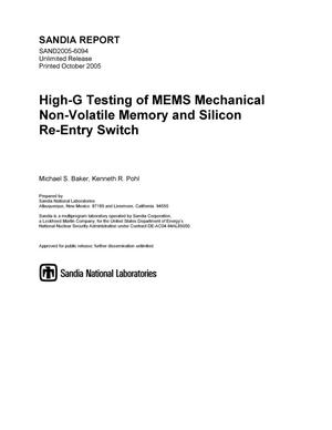 Primary view of object titled 'High-G testing of MEMS mechanical non-volatile memory and silicon re-entry switch.'.