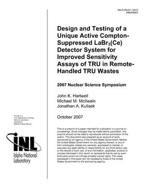 Primary view of object titled 'Design and testing of a unique active Compton-suppressed LaBr3(Ce) detector system for improved sensitivity assays of TRU in remote-handled TRU wastes'.