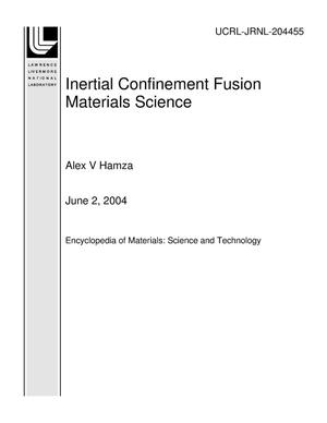 Primary view of object titled 'Inertial Confinement Fusion Materials Science'.